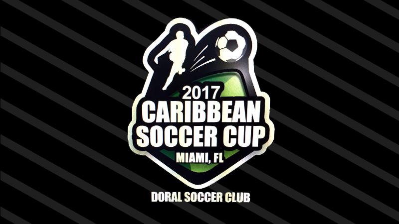 1st Tournament Caribbean Soccer Cup & Doral Soccer Club 2017